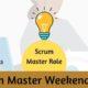 Weekend Scrum Master Workshop